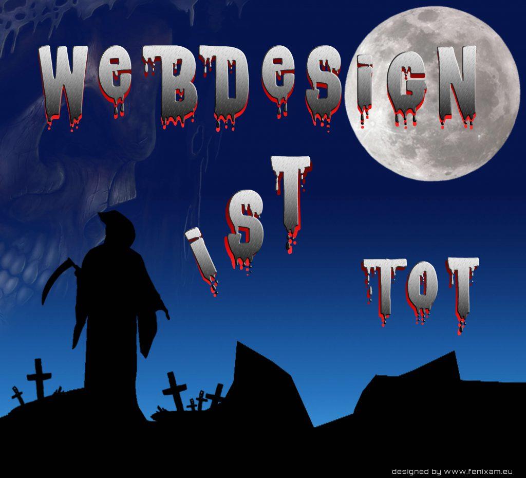 Webdesign ist tot